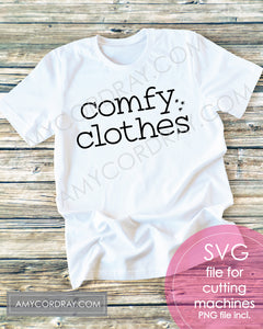 Comfy Clothes SVG Digital Cut File & PNG - Amy Cordray
