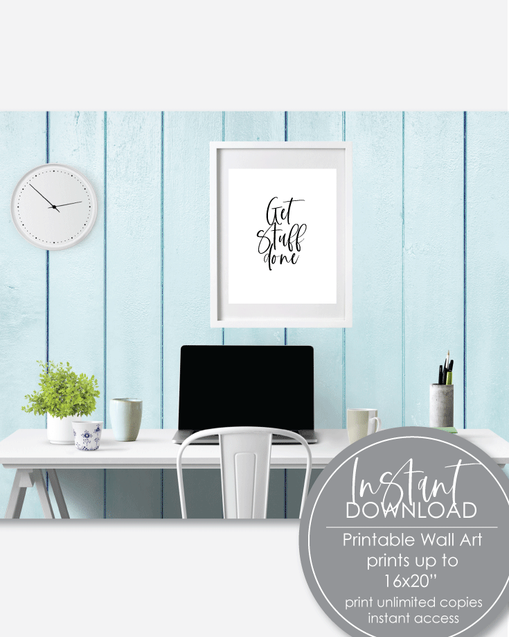 Printable Get Stuff Done Wall Art Print For Home Office - Amy Cordray