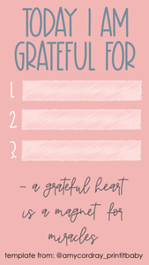 Free Templates For Instagram Stories - Today I Am Grateful For - Amy Cordray