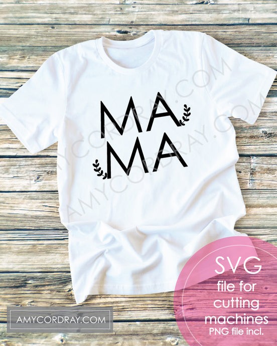 Mama SVG Digital Cut File & PNG - Amy Cordray