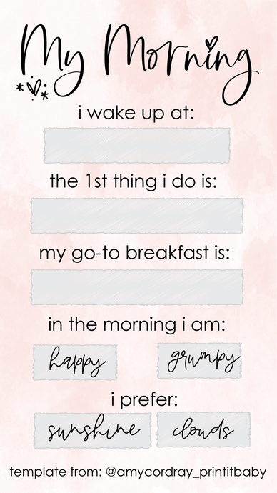 Free Templates For Instagram Stories - My Morning - Amy Cordray