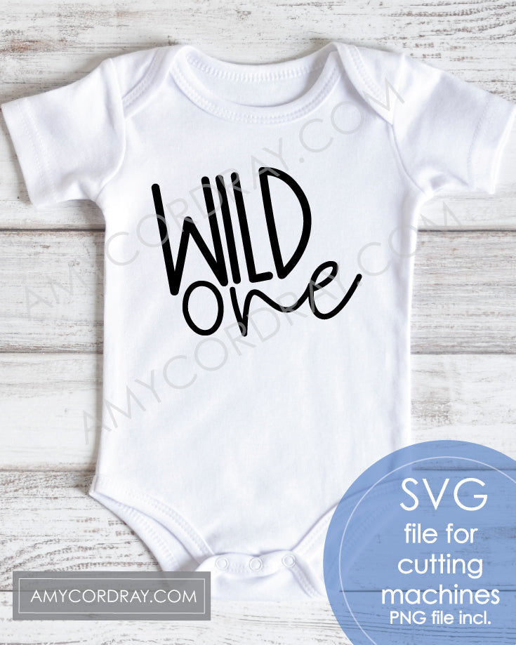Wild One SVG Digital Cut File & PNG - Amy Cordray