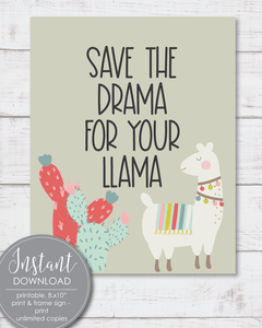 "Printable ""Save The Drama For Your Llama"", 8x10"" Wall Art - Amy Cordray"