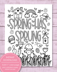 "Printable Spring Has Sprung Coloring Sheet, 8.5x11"" - Amy Cordray"