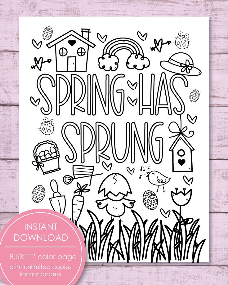 Printable Spring Has Sprung Coloring Sheet, 8.5x11