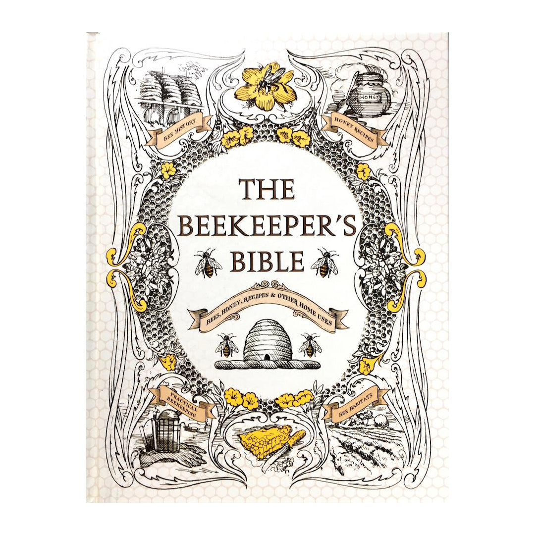 The Beekeepers Bible by Richard Jones & Sharon Sweeney-Lynch