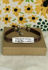 Nevertheless She Persisted Leather Bracelet