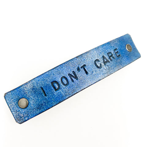 I DON'T CARE Stamped Leather Barrette