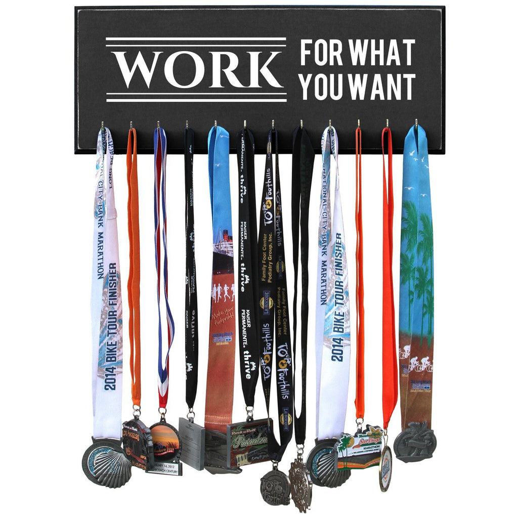 Medal Hanger, Display, Holder - WORK FOR WHAT YOU WANT