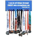 Medal Hanger, Display, Holder - I CAN DO ALL THINGS IN CHRIST WHO STRENGTHENS ME