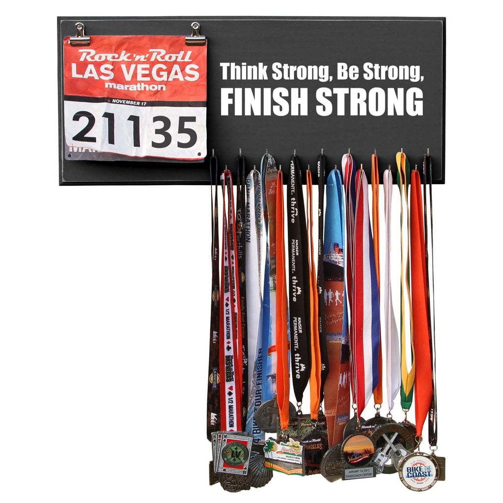 Think Strong, Be Strong, Finish Strong Medal Hanger, Holder, Display