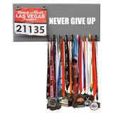 NEVER GIVE UP - Medal and Bib Hanger, Holder, Display - Available in 12 different colors!