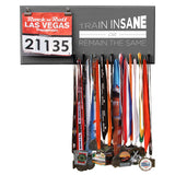 Train Insane Or Remain The Same- Medals and Bib Hanger, Holder, Display