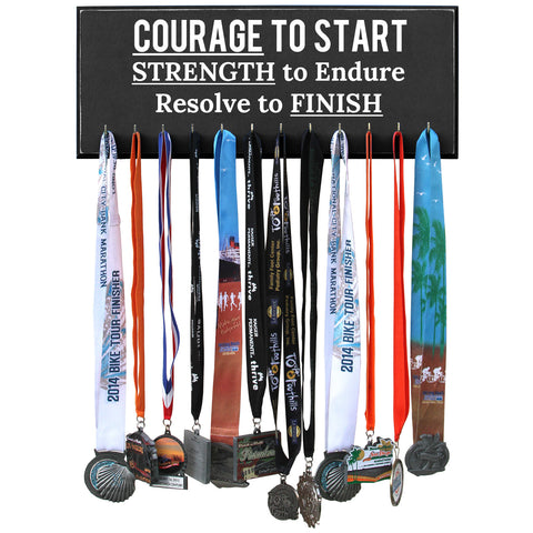 Courage to Start, Strength to Endure, Resolve to Finish - Running Medal Hanger - Black 12 Hooks