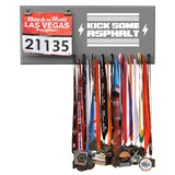 Kick Some Asphalt- Medals and Bib Hanger, Holder, Display