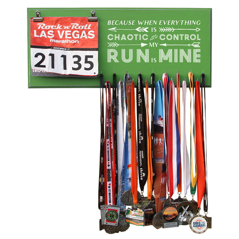 Because When Everything Is Chaotic And Out Of Control My Run Is Mine - Medals and Bib Holder