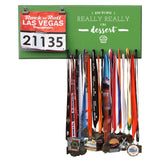 I Run Because I Really Really Like Dessert- Medals and Bib Hanger, Holder, Display