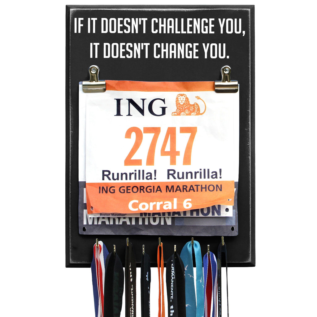 If It Doesn't Challenge You It Doesn't Change You - Running Medal Display