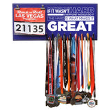 It's Supposed To Be Hard If It Wasn't Hard Everyone Would Do It The Hard Is What Makes It Great - Medals and Bib Hanger, Holder, Display