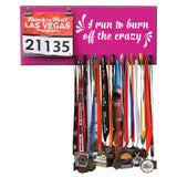 I Run To Burn Off The Crazy - Medals and Bib Hanger, Holder, Display