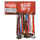 Every Race Has A Story- Medals and Bib Hanger, Holder, Display