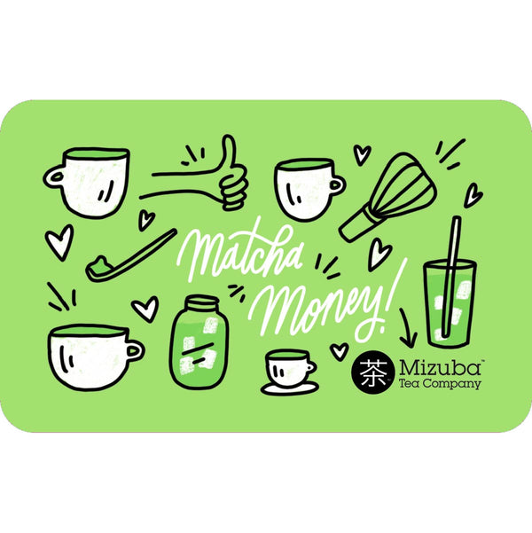 Mizuba Tea Co. Gift Cards