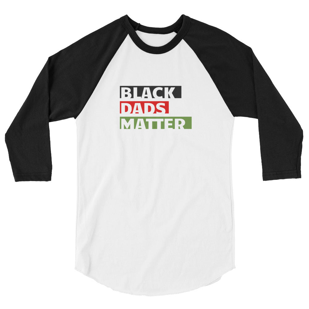 Black Dads Matter 3/4 sleeve raglan shirt