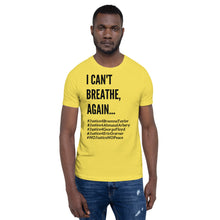Load image into Gallery viewer, I Can't Breathe BLM Unisex Civil Rights Freedom T- Shirt