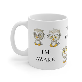 I'm Awake Coffee High-Quality Printed Mug 11oz