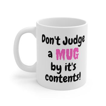 Don't Judge A Mug 11oz High-quality Printed Mug Pink