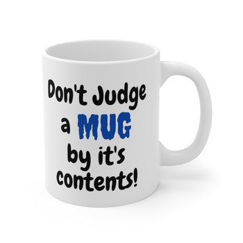 Don't Judge A Mug 11oz High-quality Printed Mug Blue