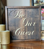 Be Our Guest Special Event Sign