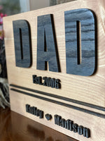 Dad Established Sign