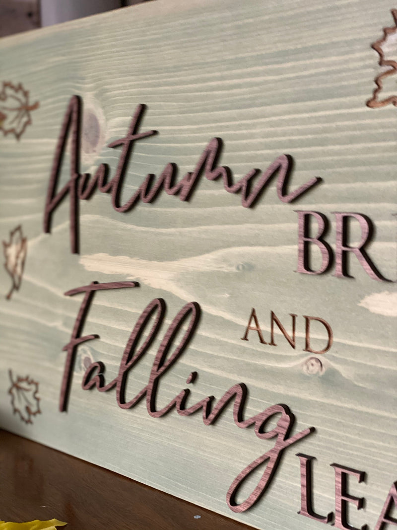 Autumn Breeze and Falling Leaves Wood Sign