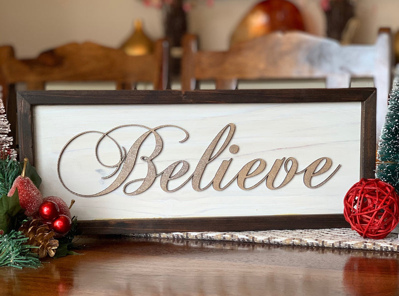 Believe Framed Sign