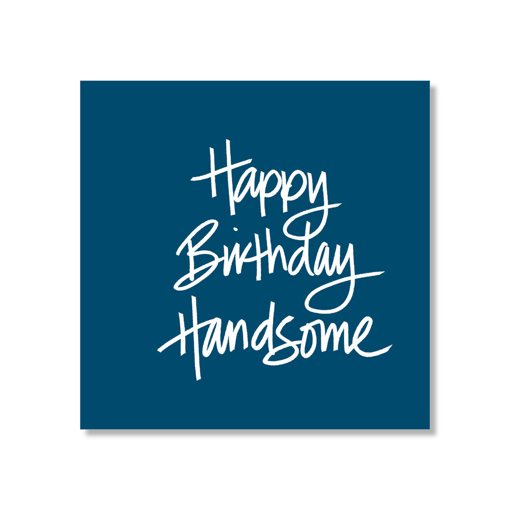 handsome birthday