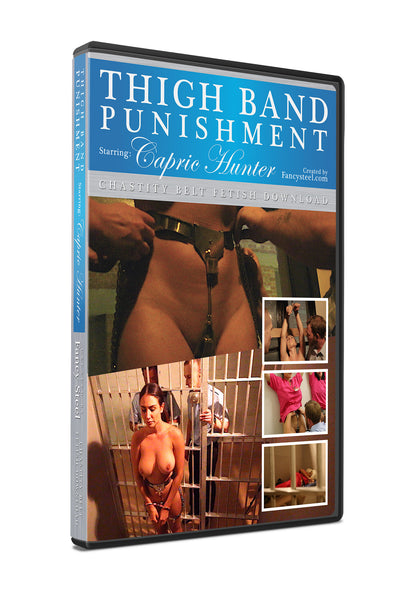 Caprice Hunter Thigh band punishment video