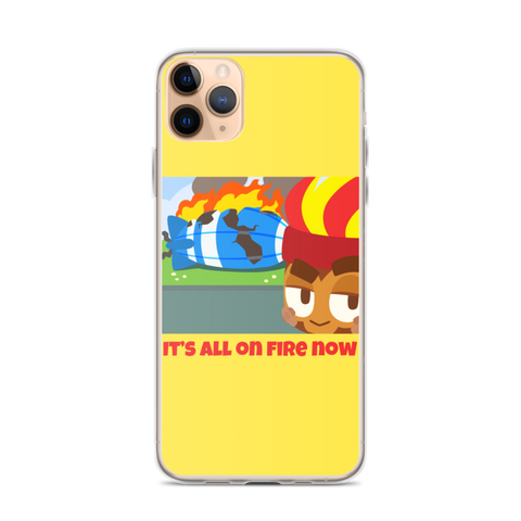 It's All On Fire Now iPhone Case