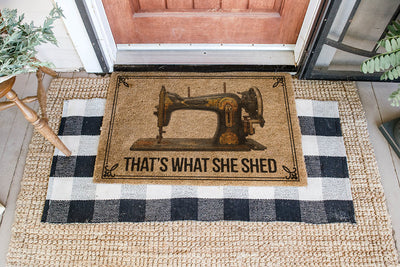 That's What She Shed All Over Printing Doormat - Pandzee