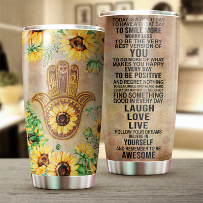 Yoga Hamsa Today Is A Good Day Tumbler Cup - Pandzee