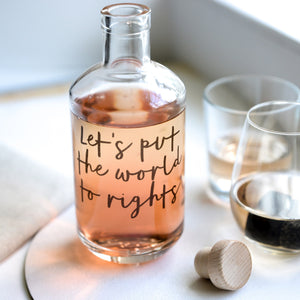Let's Put the World to Rights Decanter
