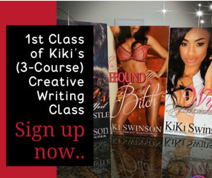 Writing Skype Sessions -(1st Creative Class of 3-Courses) w/Kiki Swinson