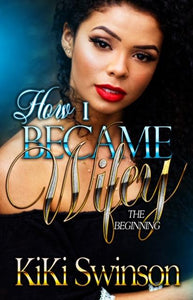 How I Became Wifey -(The Beginng) -Pre-order