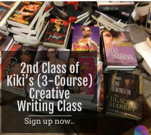 Writing Skype Sessions -(2nd Creative Class of 3-Courses) w/Kiki Swinson