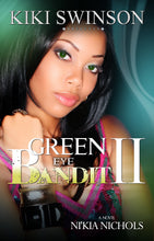 Load image into Gallery viewer, Green Eye Bandit series -w/free Cheaper to Keep Her (3-Book Deluxe Edition) & part 4