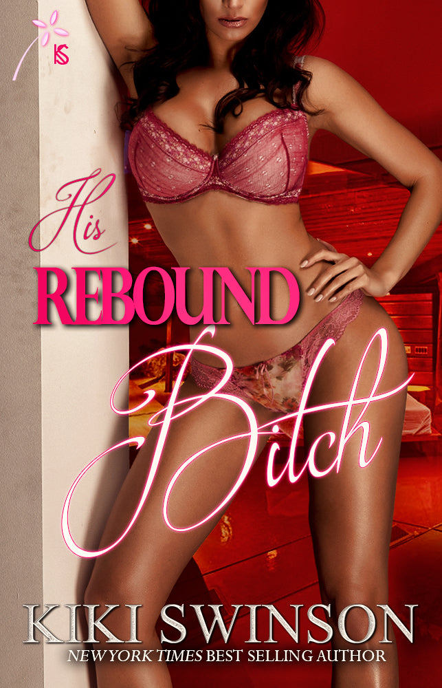 His Rebound Bitch part 1-Ebook