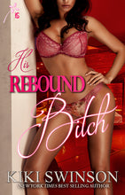 Load image into Gallery viewer, His Rebound Bitch series (part 1 & 2)- w/one free book
