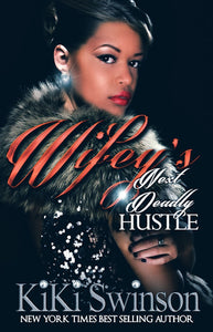 Wifey's Next Deadly Hustle part 2-Ebook
