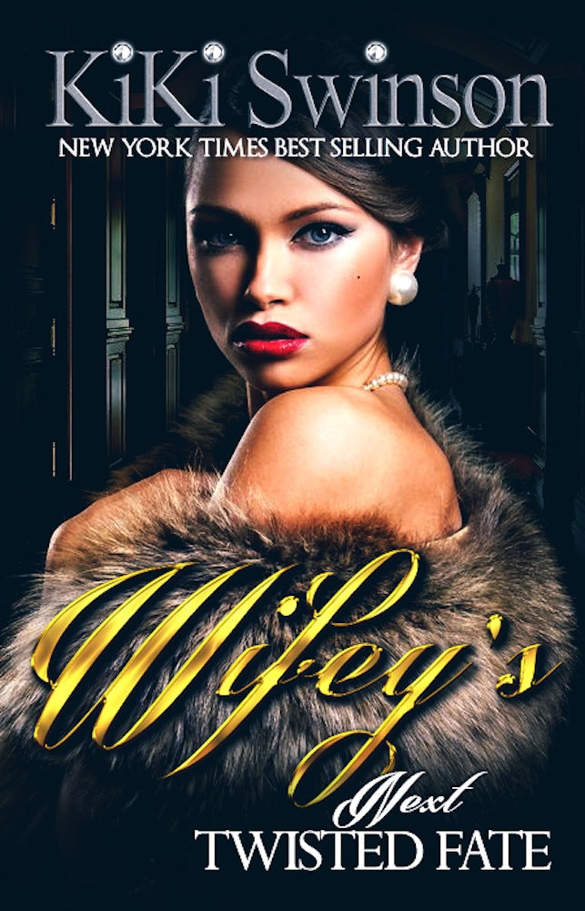 Wifey's Next Twisted Fate part 4-Ebook