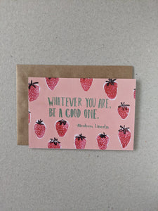 Be A Good One Greetings Card - The Stationery Cupboard